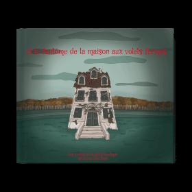 Le fantôme de la maison aux volets fermés