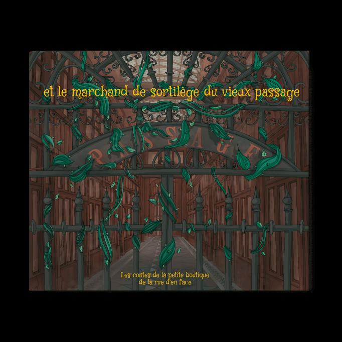 Le marchand de sortilèges du vieux passage