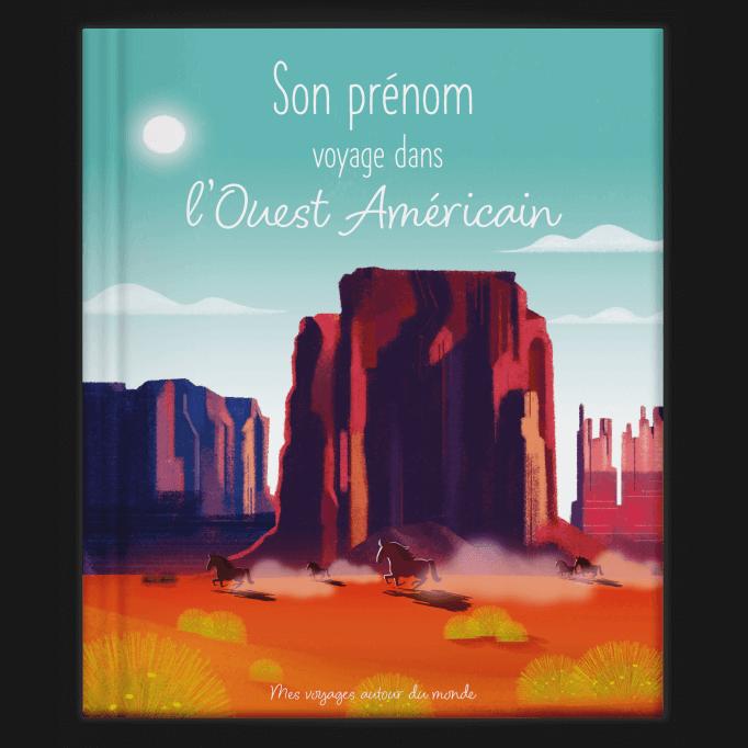 Mon voyage dans l'Ouest Américain
